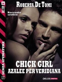 CHICK GIRL - AZALEE PER VERIDIANA