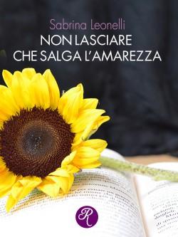 NON LASCIARE CHE SALGA L'AMAREZZA