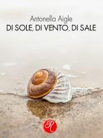 DI SOLE, DI VENTO, DI SALE